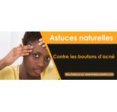 Astuces naturelles contre les boutons d'acné